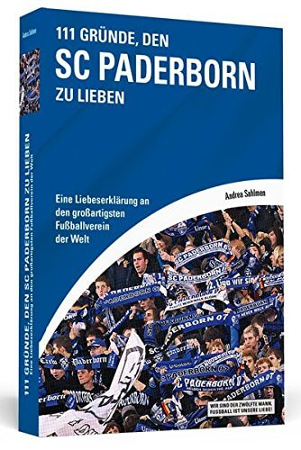 111 Gründe den SC Paderborn zu lieben