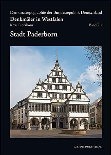 Denkmäler in Paderborn & Westfalen