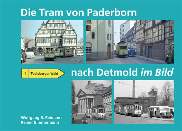 Die Tram von Paderborn nach Detmold im Bild-Buch