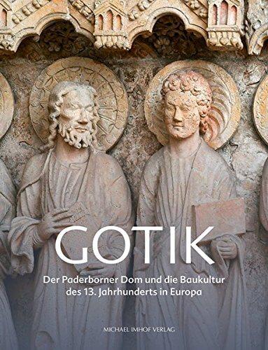 Buch: Gotik: Der Paderborner Dom und die Baukultur des 13. Jahrhunderts in Europa