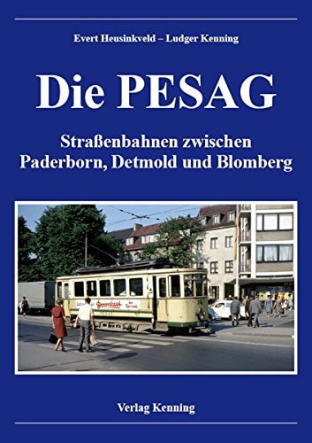 Die PESAG - Buch zur Straßenbahn in Paderborn