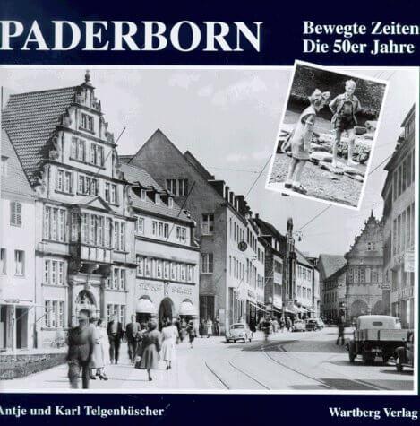 Paderborn in den 50ern - Bildband