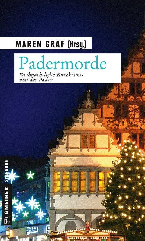 Padermorde: Weihnachtliche Kurzkrimis von der Pader