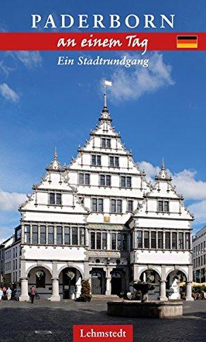 Stadtführer - Paderborn an einem Tag - Stadtrundgang