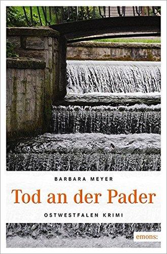 Tod an der Pader - Paderborn-Krimi