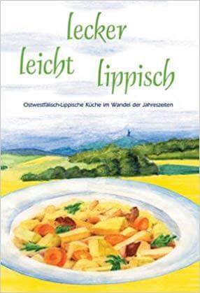 Leicht, lecker, lippisch - Kochbuch